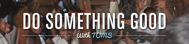 Do something good with TOMS